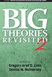 img - for Big Theories Revisited 2 (Research on Sociocultural Influences on Motivation and Learning) book / textbook / text book