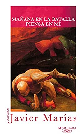 Mañana en la batalla piensa en mí eBook: Marías, Javier: Amazon.es ...