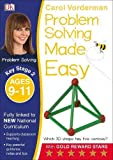 Problem Solving Made Easy Ages 9-11 Key Stage 2 (Carol Vorderman's Maths Made Easy)