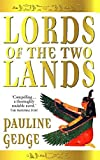 Lords of the Two Lands - Vol 1