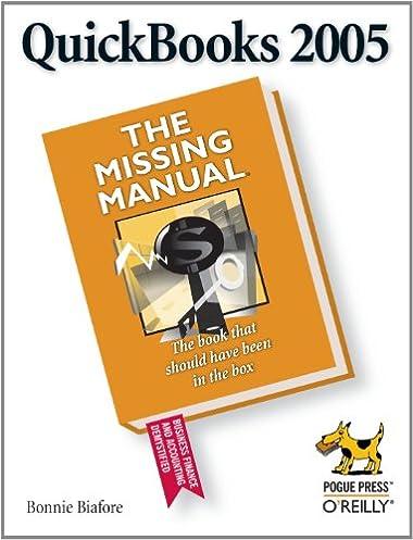 quickbooks 2005 the missing manual the missing manual 1 bonnie rh amazon com QuickBooks Sales Sheet QuickBooks Missing PDF