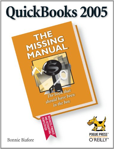 Download QuickBooks 2005: The Missing Manual: The Missing Manual Pdf