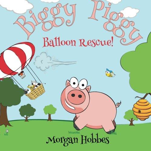 Biggy Piggy Balloon Rescue! (Volume 2) (Biggy Print)