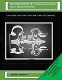 2001 FORD MONDEO TD Ci Turbocompresor Reconstruir y Reparación de Guía: 714467-0008, 714467-5008, 714467-9008, 714467-8, 2S7Q6K682AG