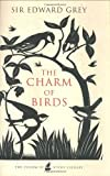 The Charm of Birds, Edward Grey, 0575070587