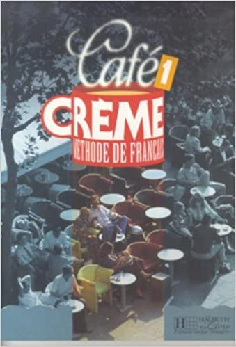 cafe creme 1 methode de francais audio free download