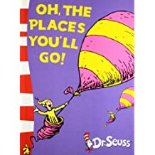 Oh, The Places You'll Go!: Yellow Back Book by Dr. Seuss (2010-08-05)