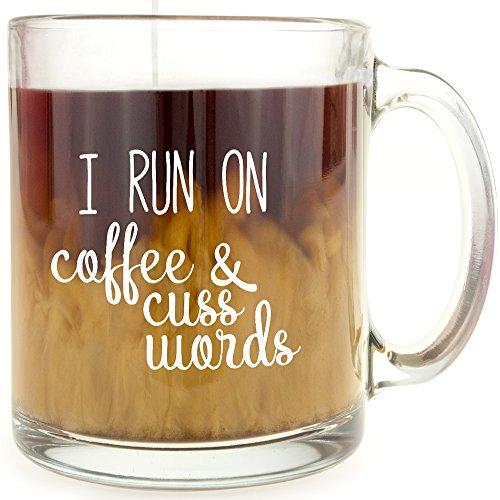 Run Coffee Cuss Words Glass