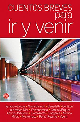 Cuentos breves para ir y venir /Stories for the Road (Spanish Edition)
