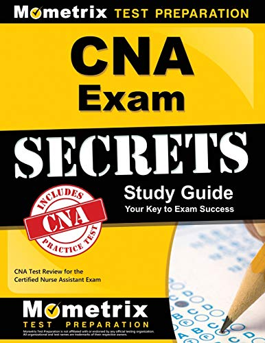 CNA Exam Secrets Study Guide: CNA Test Review for the Certified Nurse Assistant - Tests 2 Answer Key