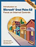 img - for Introduction to Microsoft Great Plains 8.0: Focus on Internal Controls & Software & Student CD Package book / textbook / text book