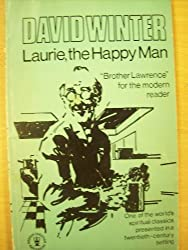 Laurie, the Happy Man: Brother Lawrence for the Modern Reader (Hodder Christian paperbacks)