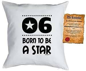 Niños Cumpleaños Cojín con relleno y geburtstagskind Escrituras: 6Born to be a Star