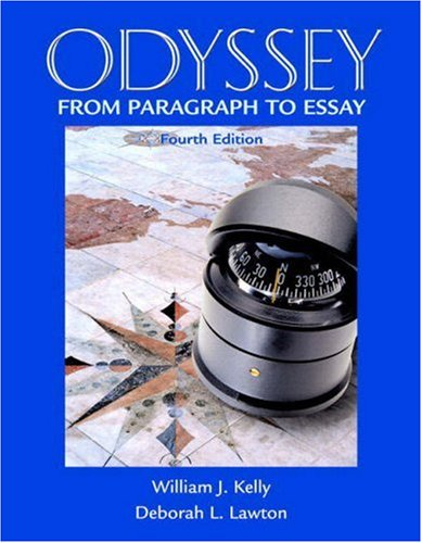 Odyssey: From Paragraph to Essay (with MyWritingLab) (4th Edition) (Kelly/Lawton Developmental Writing)