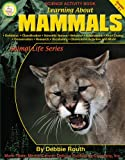Learning about Mammals, Debbie Routh, 1580371914