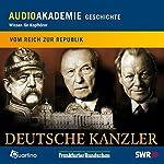 Deutsche Kanzler: Vom Reich zur Republik | Wolfgang Niess