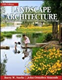img - for Landscape Architecture, Fifth Edition: A Manual of Environmental Planning and Design book / textbook / text book