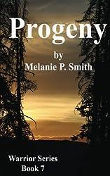 Progeny: Book Seven (Warrior) (Volume 7)