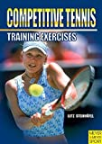Competitive Tennis: Training Excercises