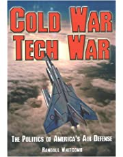 Cold War Tech War: The Politics of America's Air Defense
