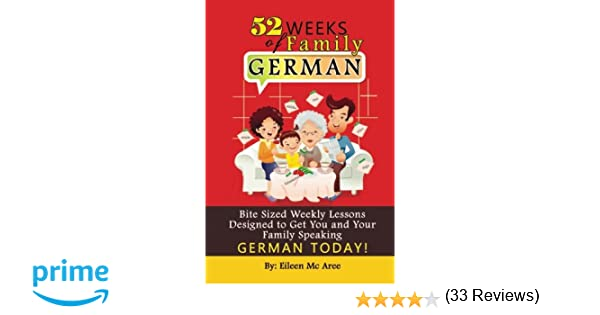 Amazon.com: 52 Weeks of Family German: Bite Sized Weekly Lessons ...