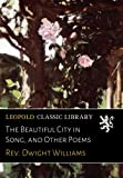 img - for The Beautiful City in Song, and Other Poems book / textbook / text book