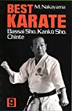Image de Best Karate, Vol.9: Bassai Sho, Kanku, Sho, Chinte (Best Karate Series) by Nakayama, Masatoshi (2012