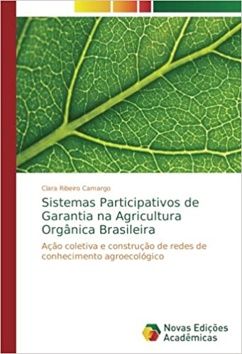 Sistemas Participativos de Garantia na Agricultura Orgânica ...