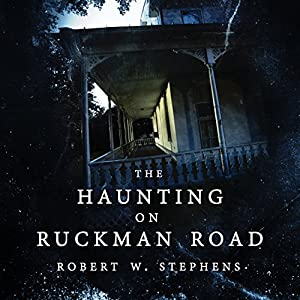 The Haunting on Ruckman Road Audiobook