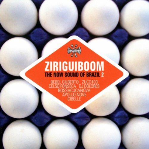 Ziriguiboom: The Now Sound Of ...