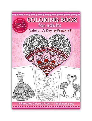 Valentines day coloring book for adults, Vol 05 by Prajakta P, spiral bound romantic coloring book with relaxing stress relieving patterns for all