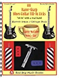 101 Razor-Sharp Blues Guitar Fill-in Licks, Larry McCabe, 193477703X