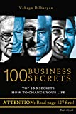 img - for 100 Business Secrets (Top 100 Business Secrets how to change your life) book / textbook / text book