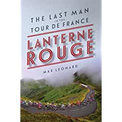 Buy Lanterne Rouge: The Last Man in the Tour de France