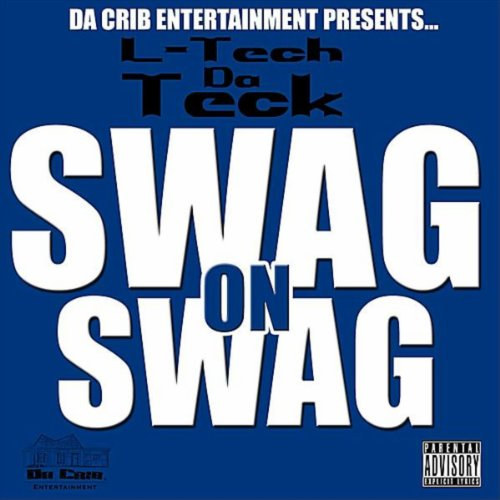 Swag On Swag [Explicit]