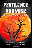 Pestilence and Promise, Lesa Anders and Matthew Kinney, 1496005090