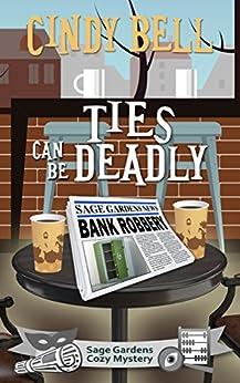 Ties Deadly Sage Gardens Mystery ebook