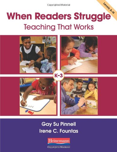 When Readers Struggle: Teaching That Works (F&P Professional Books and Multimedia)