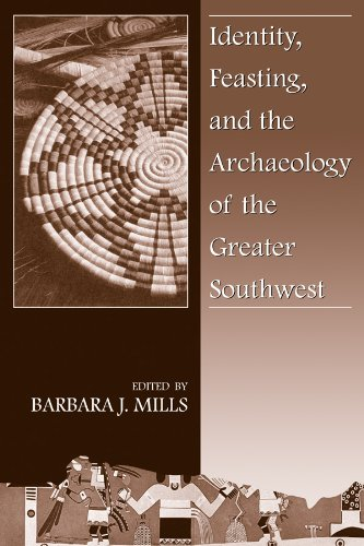 Identity, Feasting, and the Archaeology of the Greater Southwest (Southwest Syposium - Map Colorado Mills