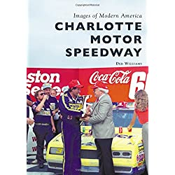 Charlotte Motor Speedway (Images of Modern America)