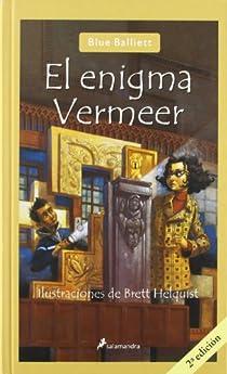 El enigma Vermeer par Balliett