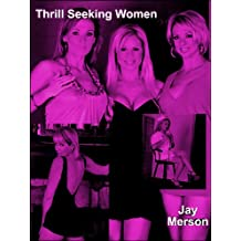 Thrill seeking Women (BDSM erotica)