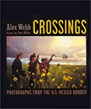 Crossings, Alex Webb and Tom Miller, 1580930964