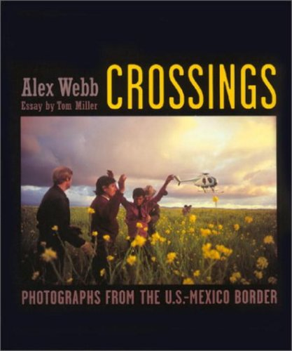 Crossings: Photographs from the U.S.-Mexico Border (Apples Photo Border)