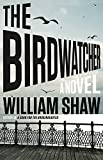 """The Birdwatcher"" av William Shaw"
