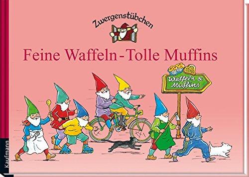 Zwergenstübchen Feine Waffeln - Tolle Muffins