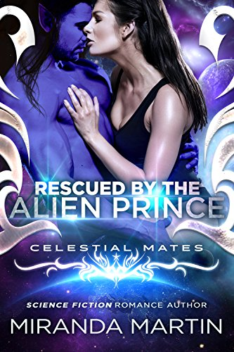 Rescued by the Alien Prince: Celestial Mates (The Alva)