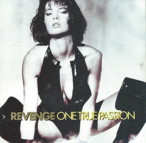 One True Passion by Revenge (1990-06-12)