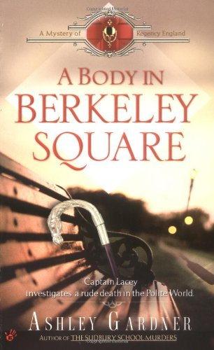 A Body in Berkeley Square (Mystery of Regency England) pdf epub