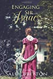 Engaging Sir Isaac: A Regency Romance